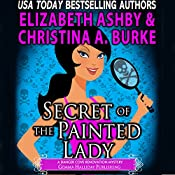 Secret of the Painted Lady: Danger Cove Mysteries, Book 1 | Christina A. Burke, Elizabeth Ashby
