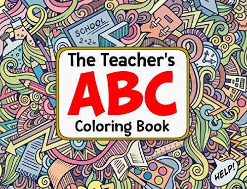 The Teacher's ABC Coloring Book