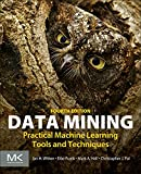 img - for Data Mining, Fourth Edition: Practical Machine Learning Tools and Techniques (Morgan Kaufmann Series in Data Management Systems) book / textbook / text book