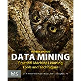 Data Mining, Fourth Edition: Practical Machine Learning Tools and Techniques