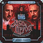 Jago & Litefoot Series 2 | Mark Morris,Jonathan Morris,Andy Lane,Justin Richards