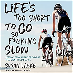Life's Too Short to Go So F*cking Slow Hörbuch