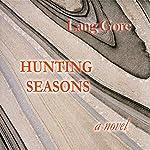 Hunting Seasons | Lang Gore