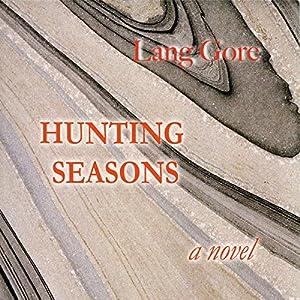 Hunting Seasons Audiobook