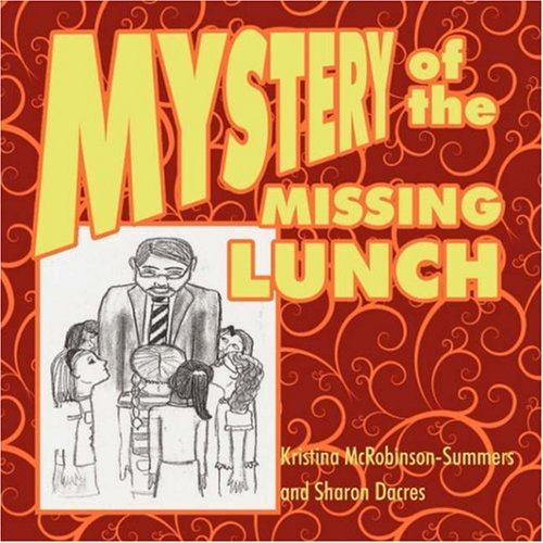 Download Mystery of the Missing Lunch pdf epub
