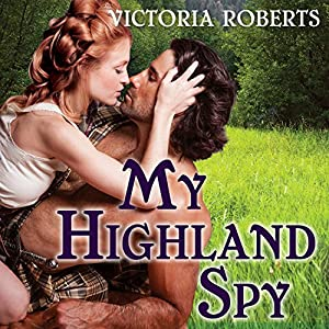 My Highland Spy Audiobook