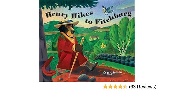 Henry Hikes To Fitchburg A Henry Book