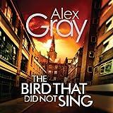 The Bird That Did Not Sing: A DCI Lorimer novel