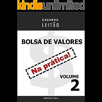 Bolsa de Valores Na Prática - Volume 2