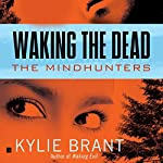 Waking the Dead | Kylie Brant