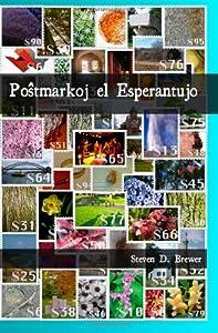 Postmarkoj el Esperantujo (Esperanto Edition)