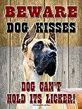 Great Dane - Beware Dog Kisses... - New 9X12 Realistic Pet Image Aluminum Metal Outdoor Dog Pet Sign. Will Not Rust!