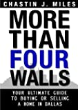 More Than Four Walls - Your Ultimate Guide to Buying or Selling a Home in Dallas