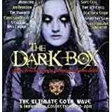 Dark Box: Ultimate Goth Wave & 1980-2011