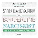 Bargain Audio Book - Stop Caretaking the Borderline or Narciss
