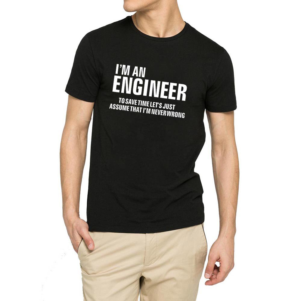 Loo Show S I Am An Engineer Funny Casual Graphic T Shirts Tee