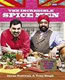 The Incredible Spice Men by Cyrus Todiwala (2013-08-15)