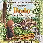 Kleiner Dodo. Zirkus-Abenteuer | Serena Romanelli, Hans de Beer