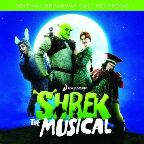 Shrek The Musical (Original Ca...