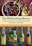 #5: The Wildcrafting Brewer: Creating Unique Drinks and Boozy Concoctions from Nature's Ingredients
