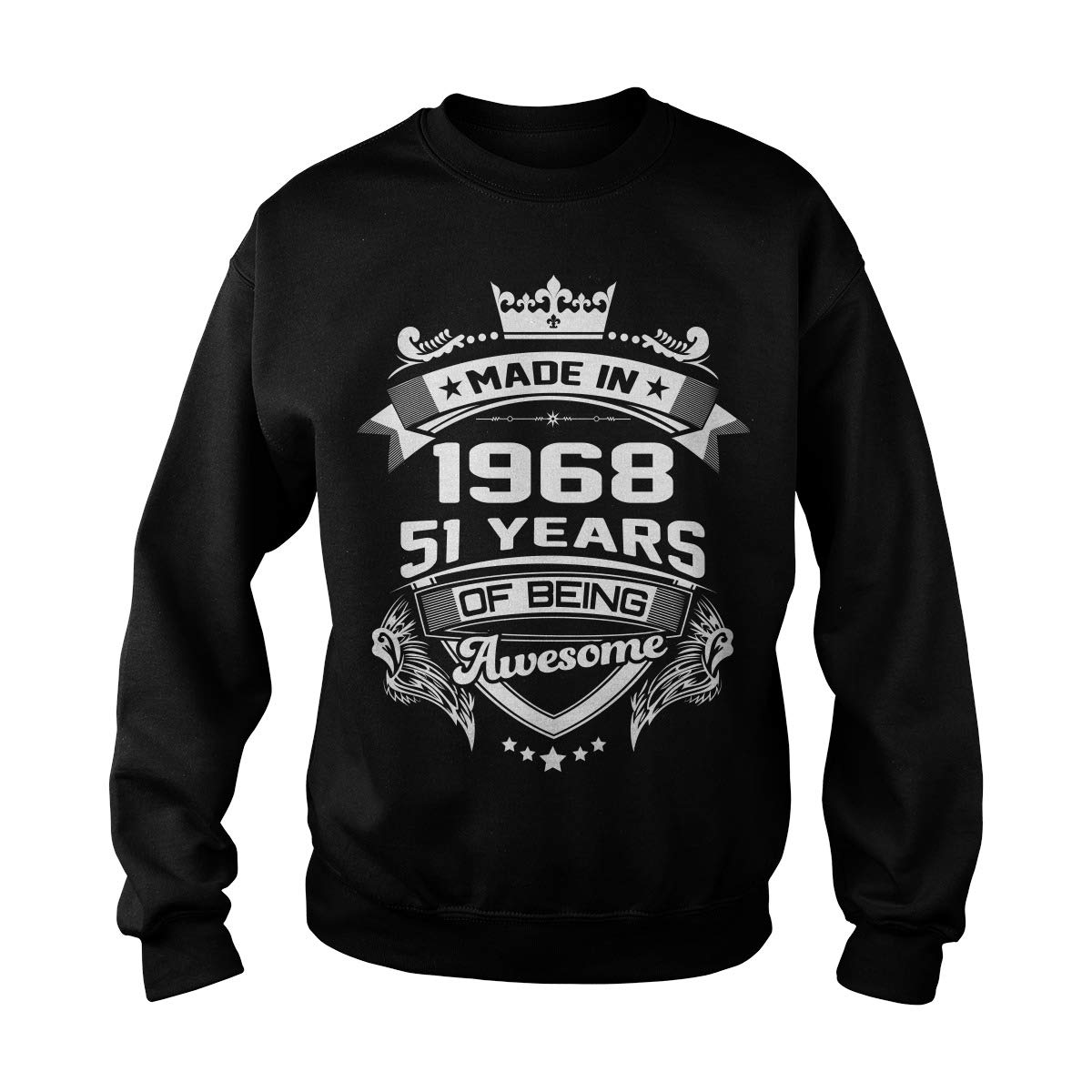 Made in 1968-51 Years of Being Awesome Adult Crewneck Sweatshirt