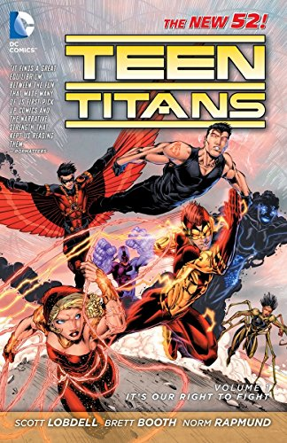 Teen Titans, Vol. 1: It's Our Right to Fight (The New 52)