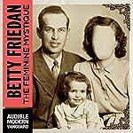 The Feminine Mystique | Betty Friedan