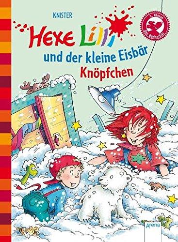 Hexe Lilli und der kleine Eisbär Knöpfchen. Der Bücherbär: Hexe Lilli für Erstleser