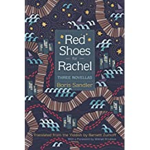 Red Shoes for Rachel: Three Novellas (Judaic Traditions in Literature, Music, and Art)