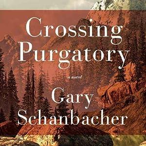 Crossing Purgatory Audiobook