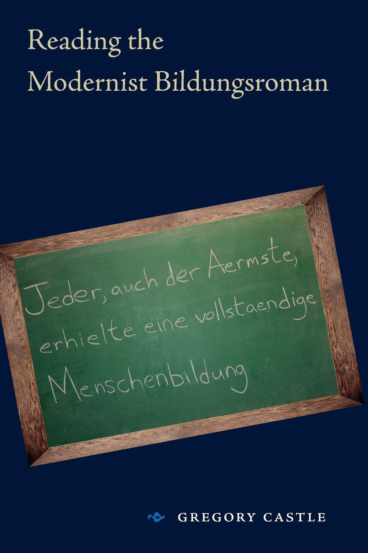 Read Online Reading the Modernist Bildungsroman pdf epub