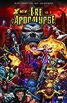 X-Men : l'Ere d'Apocalypse, Tome 3 : par Madureira