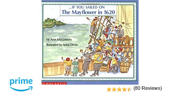If You Sailed on the Mayflower in 1620: Ann McGovern, Anna DiVito ...