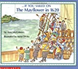 . . . If You Sailed on the Mayflower in 1620