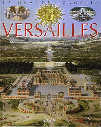 La Grande Imagerie Fleurus: Le Chateau De Versailles (French Edition) by Editions Fleurus