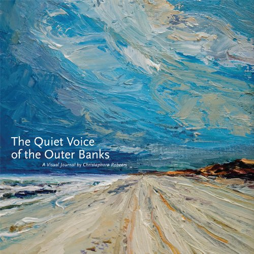 The Quiet Voice of the Outer Banks, A Visual Journal pdf