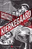 Spiritual Writings, Søren Kierkegaard and George Pattison, 0061875996