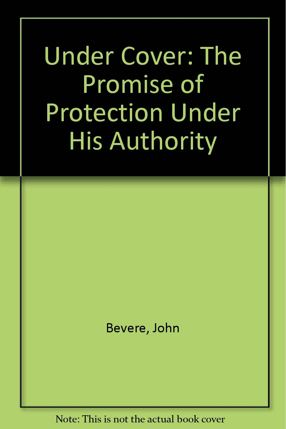 Download Under Cover: The Promise of Protection Under His Authority ebook