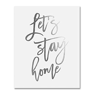 Let's Stay Home Silver Foil Art Relaxation Print Homebodies Couples Gift Love Together Family Home Decor 8 inches x 10 inches B7