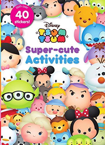 - Disney Tsum Tsum Super-Cute Activities
