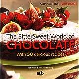 Bittersweet World of Chocolate