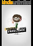 Vivere Freelance: La guida per freelance più letta in Italia.