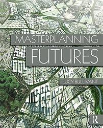 Masterplanning Futures