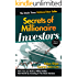 Secrets of Millionaire Investors: How You Can Build a Million Dollar Networth By Investing In The Stock Market