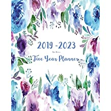 2019-2023 Five Year Planner- Blue Flowers: 60 Months Planner and Calendar,Monthly Calendar Planner, Agenda Planner and Schedule Organizer, Journal Planner and Logbook, Appointment Notebook, Academic Student Planner for the next five years (5 year calendar/5 year diary/8 x 10)