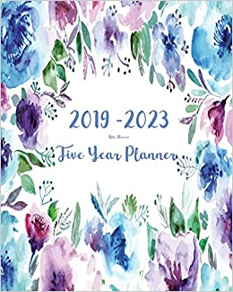 2019 2023 five year planner blue flowers 60 months planner and calendarmonthly calendar planner agenda planner and schedule organizer journal years 5 year calendar 5 year diary 8 x 10