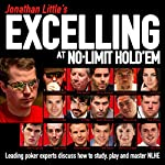 Jonathan Little's Excelling at No-Limit Hold'em | Jonathan Little,Phil Hellmuth,Mike Sexton,Olivier Busquet,Will Tipton