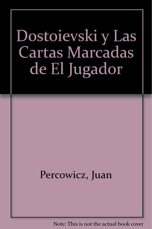 Dostoievski y Las Cartas Marcadas de El Jugador (Spanish ...