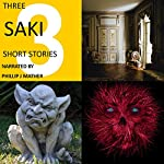 Three Saki Short Stories | H. H. Munro - Saki