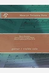 Marcos Zanandréa: Classical Guitar Works Vol. II: guitar / violão (Volume 2) (Portuguese Edition) Paperback